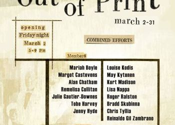 "Saranac Arts Projects ""Out of Print"" exhibit March 2-31"
