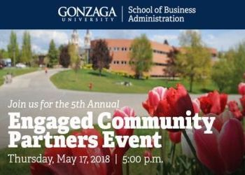 Gonzaga's School of Business Administration 5th Annual Engaged Community Partners Event - May 17