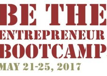 Be the Entrepreneur Boot Camp  - May 21-25