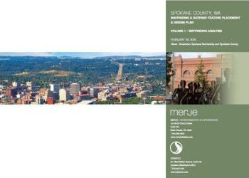 Spokane County Wayfinding & Gateway Feature Placement and Design Plan Vol 1