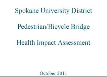 University District Pedestrian/Bicycle Bridge Health Impact Assessment 2011