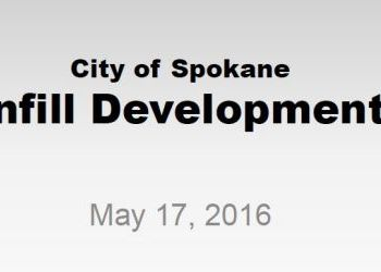 City of Spokane Infill Development May 2016