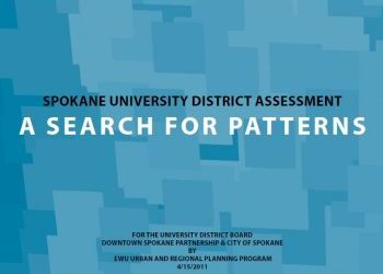"Spokane University District Assessment ""A Search for Patterns"" by EWU Urban and Regional Planning Program"