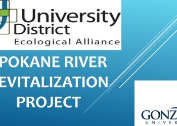 UD Ecological Alliance + Gonzaga University Presentation - Spokane River Revitalization - April 2016