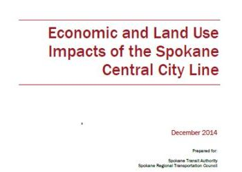 Economic and Land Use Impacts of the Spokane Central City Line 2014